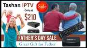 Fathers Day Sale – Tashan IP TV