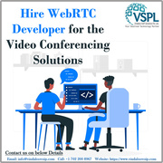 Hire WebRTC Developer for the Video Conferencing Solutions – VSPL