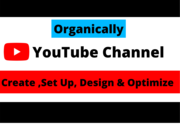 Professional YouTube Channel Create,  Set Up & Optimize