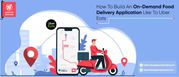 On-Demand Food Delivery App Development | Apps On Demand